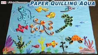 DIY Paper Quilling Aqua | How to make Under the Sea Creature | JK Arts 651