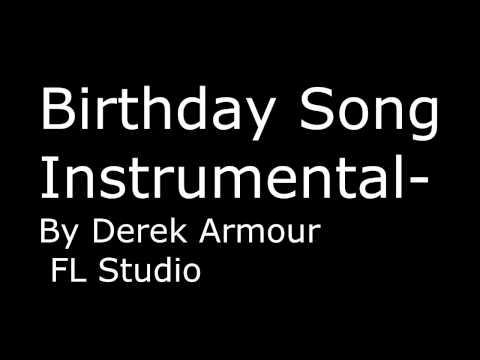 Birthday Song INSTRUMENTAL FL Sudio 2 Chainz REMIX