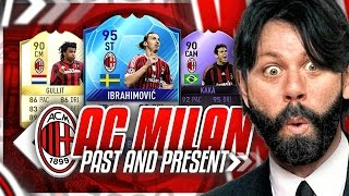 PAST AND PRESENT AC MILAN!!!! TOTT 95 IBRA IS A BEAST!!! FIFA 17 Ultimate Team