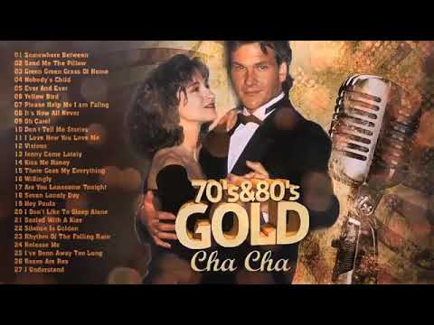 Best Oldies Cha Cha New Playlist   Oldies But Goodies 70's And 80' Playlist