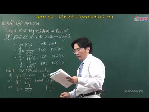 Giải tích lớp 10 - Hàm số - Tìm tập xác định và đồ thị hàm số - Cadasa.vn