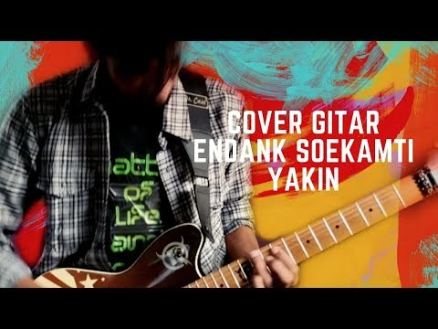 Download Endank Soekamti | Yakin Gitar Cover Mp4 baru