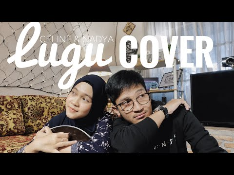 LUGU - CELINE X NADYA ( COVER BY ALDHI X NADYA ) | FULL VERSION