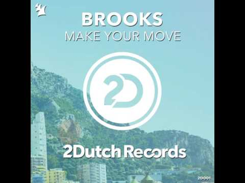 Brooks – Make Your Move [2-Dutch Records]