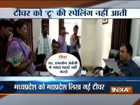 Madhya Pradesh teacher fails in DM's test to write spelling of state's name