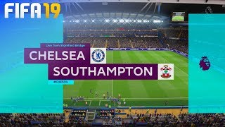 FIFA 19 - Chelsea vs. Southampton @ Stamford Bridge