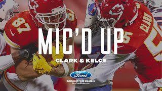 Travis Kelce & Frank Clark Mic'd Up in AFC Championship vs. Bills | Kansas City Chiefs