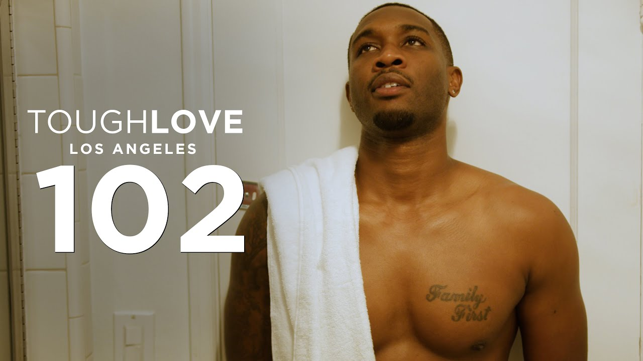 Download Tough Love: Los Angeles (Episode 2)
