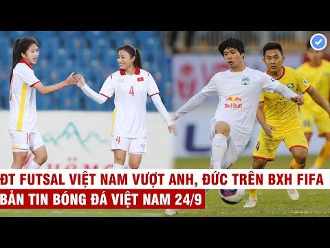 VN Sports 24/9   Tuyển nữ VN đại thắng 16-0 - phá kỉ lục, HAGL không được công nhận vô địch V.League