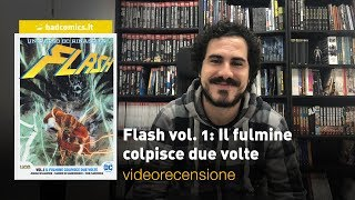 RW-Lion, DC Comics - Flash vol. 1: Il fulmine colpisce due volte, la videorecensione