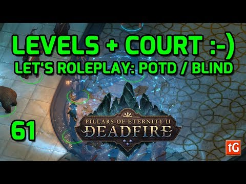 Let's Roleplay Pillars of Eternity 2: Deadfire - The Court, Path of the Damned Let's Play #61 |