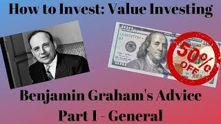 Benjamin Graham's Lessons - Part 1 - General - The Intelligent Investor + Security Analysis