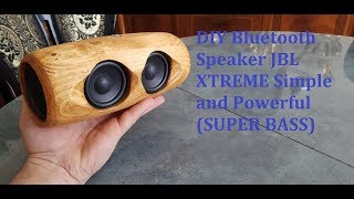 DIY Bluetooth Speaker JBL XTREME Simple and Powerful (Super BASS)
