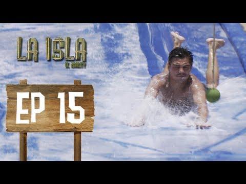 Primera Temporada - La Isla: El Reality - Capítulo 15