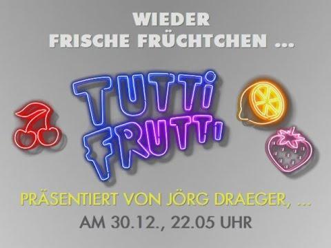 Programm Tip Jörg Draegerpräsentiert Tutti Fruttibeim