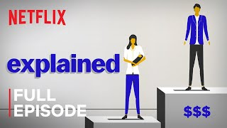 Baixar Explained | Why Women Are Paid Less | FULL EPISODE | Netflix