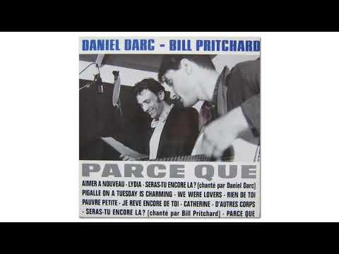 Daniel Darc & Bill Pritchard - Catherine (Official Audio)