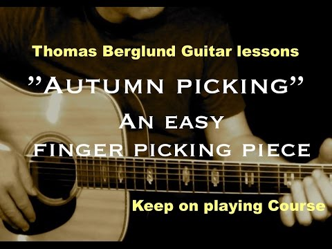 Autumn picking - Keep on playing guitar course - Finger picking guitar lesson