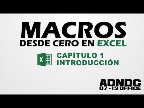 Macros Excel, Cap. 1 Introducción, para que sirve, nuestra primera Macro @ADNDC @adanjp