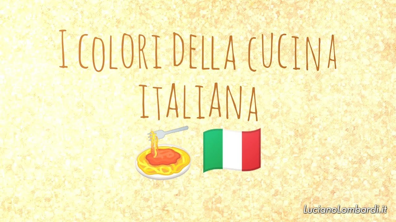 I colori della cucina italiana