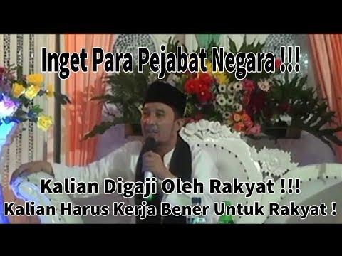 Ceramah Lucu Kocak KH. Jamaluddin - Ingat Para Pejabat Negara, Kalian Itu Kita Yang Gaji !