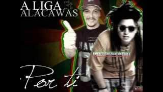 La Liga ft. Kalacawas - Por Ti