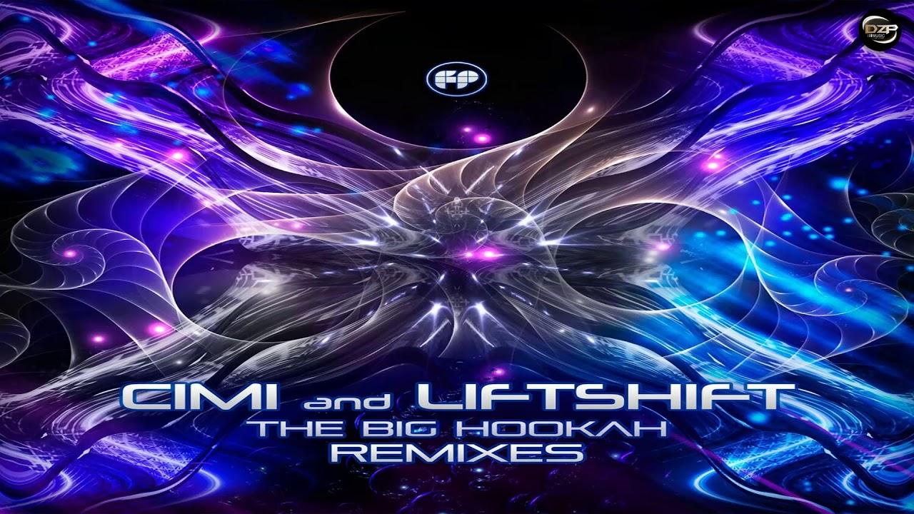 Cimi Liftshift The Big Hookah Multiphase Remix Youtube