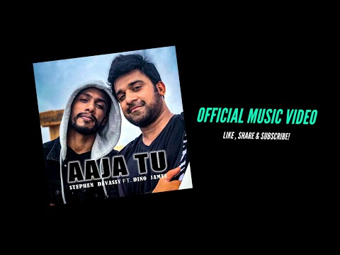 Aaja Tu   Stephen Devassy Feat. Dino James [Official Music Video]