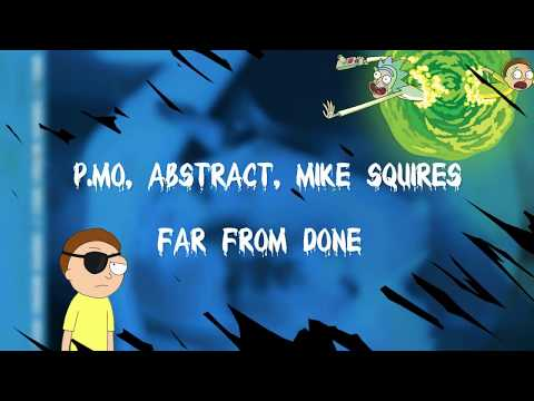 P.MO - Far From Done (feat. Abstract) [Lyrics Video]