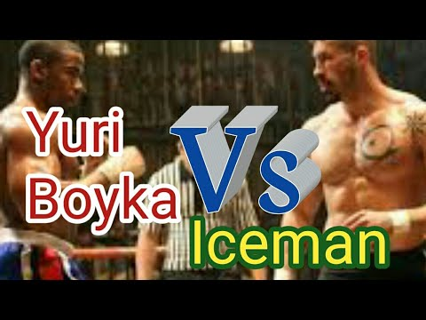 Yuri boyka vs Iceman