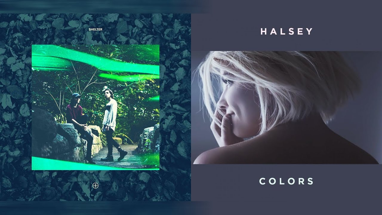 Porter Robinson & Madeon vs  Halsey - Shelter In Colors