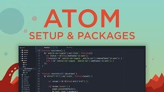 My Code Editor: Atom, Setup & Packages