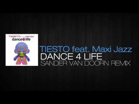 Tiesto ft Maxi Jazz - Dance 4 Life (Sander Van Doorn Remix)