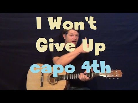 I Wont Give Up Jason Mraz Easy Strum Guitar Lesson Licks Tab Capo