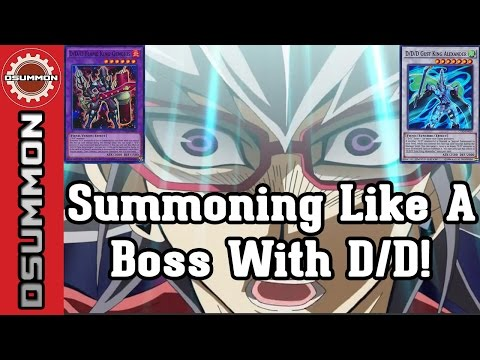 [Yu-Gi-Oh!] Summoning Like A Boss With D/D! (Card Combos)