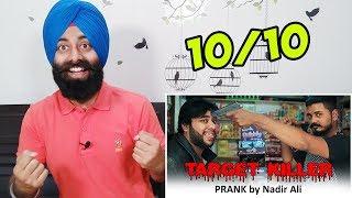 Indian Reaction on Target Killing Prank By Nadir Ali | P4PAKAO ft. PunjabiReel TV