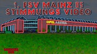 1. FSV Mainz 05 | Stimmungs Video | Fangesänge