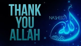 Thank You Allah - NASHEED