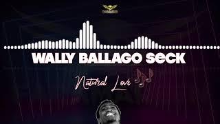 Wally B. Seck - Natural Love (Lyrics)