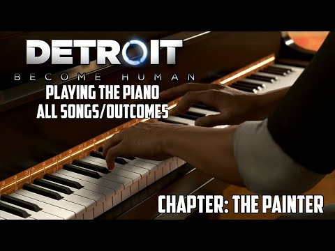 Detroit: Become Human | Playing The Piano - All Songs/Outcomes! (The Painter)