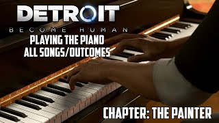 Detroit: Become Human | Playing the Piano - All Songs/Outcomes! (The Painter) thumbnail