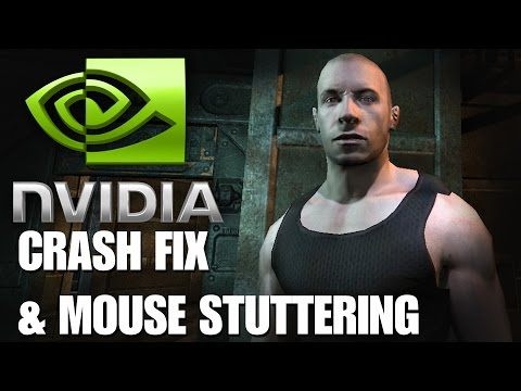 Escape From Butcher Bay 2004 Crash FIX [Nvidia] & Mouse Stuttering