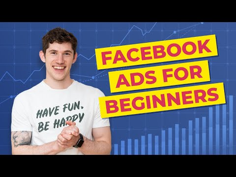 Beginners Guide to Facebook Ads: Setting up Your First Campaign