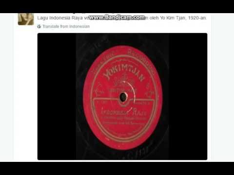 Lagu Indonesia Raya versi keroncong yang direkam oleh Yo Kim Tjan, 1920-an.Translate from Indonesian