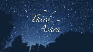 The Third Ashra of Ramadhan - Ten Days of Acquiring Salvation