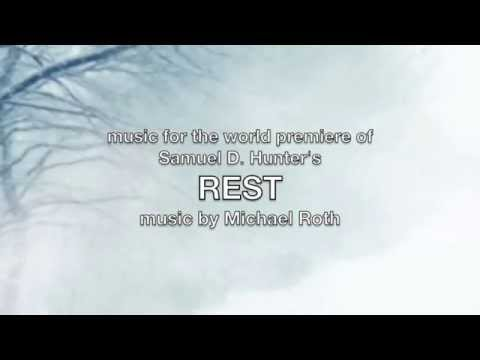 REST - music/slideshow for the world premiere production