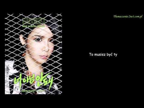2NE1 - Gotta Be You (polskie napisy)