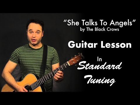 She Talks To Angels by The Black Crows Tutorial (Standard Tuning)