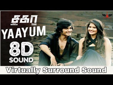 Yaayum | 8D Audio Song | Sagaa | Tamil 8D Songs