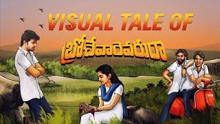 Visual Tale Of Brochevarevaru Ra Sri Vishnu Nivetha Thomas Nivetha Pethuraj Satya Dev